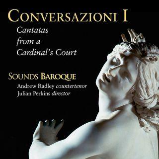Conversazioni I - Cantatas From A Cardinal