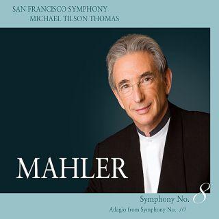 Mahler Symphony No. 8 & 10 (Adagio)