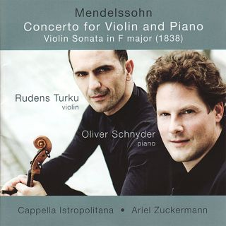 Mendelssohn Violin & Piano Concerto etc.
