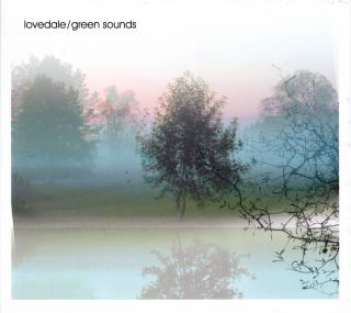 Lovedale / Green Sounds