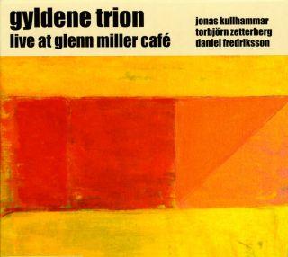 Live At Glenn Miller Café