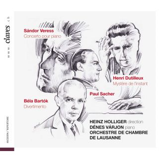 Paul Sacher - Heinz Holliger, OCL: Veress, Dutilleux and Bartok