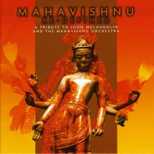 Mahavishnu Re-defined